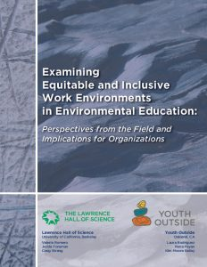 Examining Equitable and Inclusive Work Environments in Environmental Education
